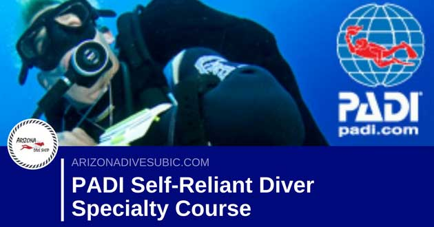 PADI Self-Reliant Diver Specialty Course